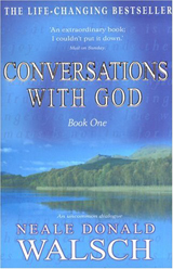 Conversations with God Book 1